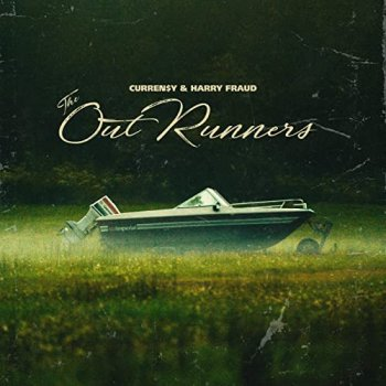 Curren$y & Harry Fraud - The Out Runners Artwork