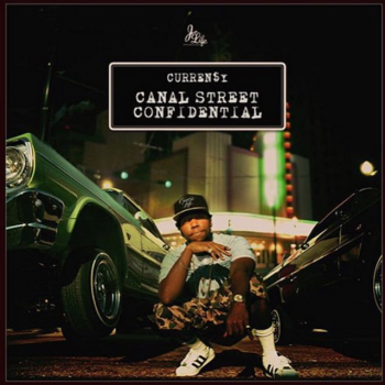 Curren$y - Canal Street Confidential Artwork