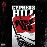 Cypress Hill - Rise Up Artwork