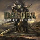 Dagoba - Face The Colossus