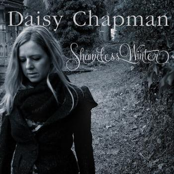 Daisy Chapman - Shameless Winter