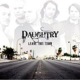 Daughtry - Leave This Town Artwork