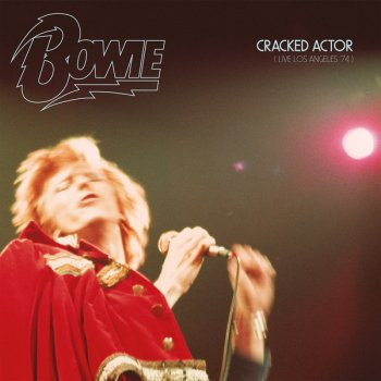 David Bowie - Cracked Actor - Live in Los Angeles 74 Artwork
