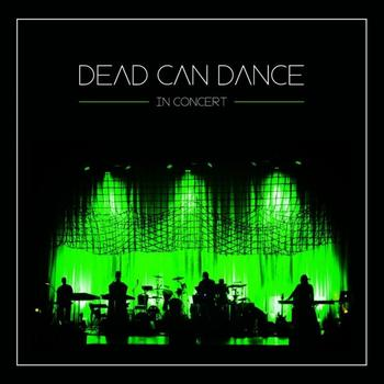 Dead Can Dance - In Concert Artwork