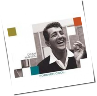 Dean Martin - Forever Cool