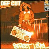 Def Cut - Street Level