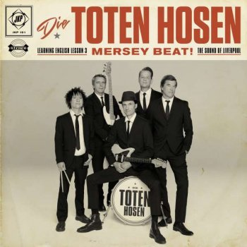 Die Toten Hosen - Learning English Lesson 3: Mersey Beat! The Sound Of Liverpool Artwork