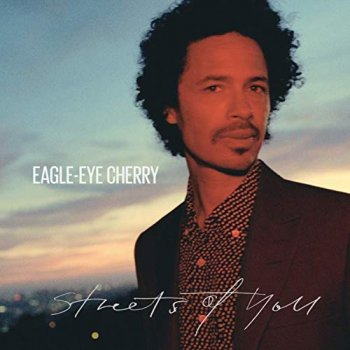 Eagle-Eye Cherry - Streets Of You Artwork