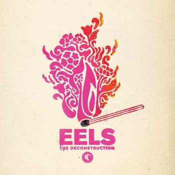 Eels - The Deconstruction Artwork