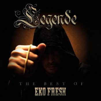 Eko Fresh - Legende