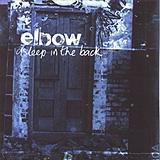Elbow - Asleep In The Back Artwork