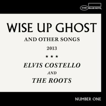 Elvis Costello & The Roots - Wise Up Ghost Artwork
