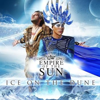 Empire Of The Sun - Ice On The Dune Artwork