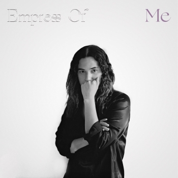 Empress Of - Me Artwork