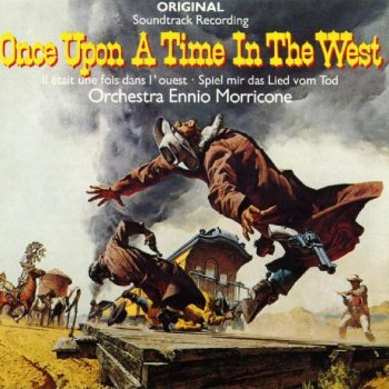 Ennio Morricone - Once Upon A Time In The West Artwork