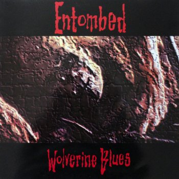 Entombed - Wolverine Blues Artwork
