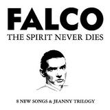 Falco - The Spirit Never Dies Artwork