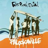 Fatboy Slim - Palookaville Artwork