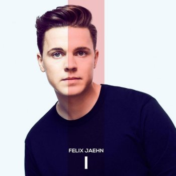 Felix Jaehn - I Artwork