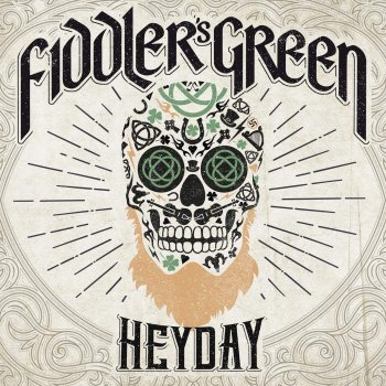 Fiddlers's Green - Heyday Artwork