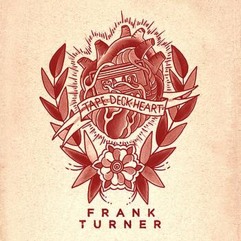 Frank Turner - Tape Deck Heart Artwork
