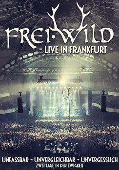 Frei.Wild - Live In Frankfurt Artwork