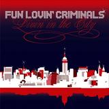 Fun Lovin' Criminals - Livin' In The City Artwork