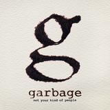 Garbage - Not Your Kind Of People Artwork