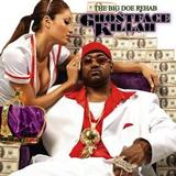 Ghostface Killah - The Big Doe Rehab Artwork