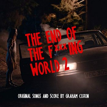 Graham Coxon - The End Of The F***ing World 2