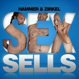 Hammer & Zirkel - Sex Sells