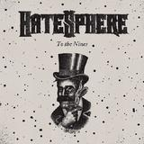 Hatesphere - To The Nines Artwork