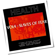Health - VOL.4 :: SLAVES OF FEAR