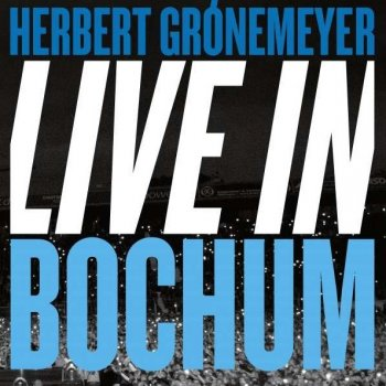 Herbert Grönemeyer - Live In Bochum Artwork
