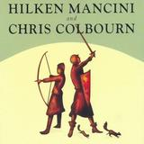 Hilken Mancini And Chris Colbourn - Hilken Mancini And Chris Colbourn