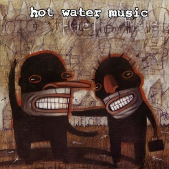 Hot Water Music - Fuel For The Hate Game Artwork