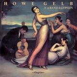 Howe Gelb & A Band Of Gypsies - Alegriás Artwork