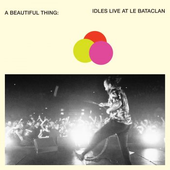 Idles - A Beautiful Thing: IDLES Live At Le Bataclan Artwork