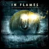 In Flames - Soundtrack To Your Escape Artwork