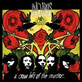 Incubus - A Crow Left Of The Murder Artwork