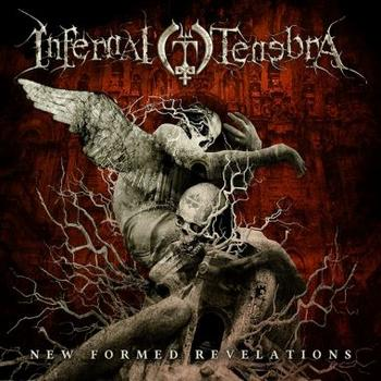 Infernal Tenebra - New Formed Revelations Artwork