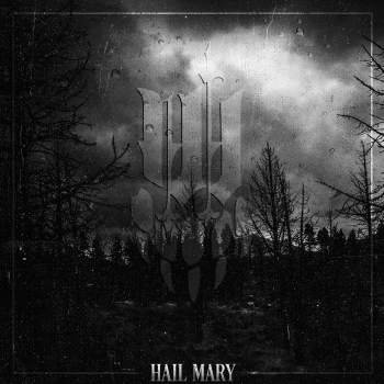 Iwrestledabearonce - Hail Mary