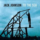 Jack Johnson - To The Sea Artwork