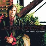 Jackson Browne - The Naked Ride Home Artwork