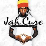 Jah Cure - True Reflections ... A New Beginning
