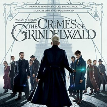 James Newton Howard - Phantastische Tierwesen 2: Grindelwalds Verbrechen Artwork