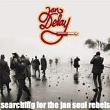 Jan Delay - Searching For The Jan Soul Rebels Artwork