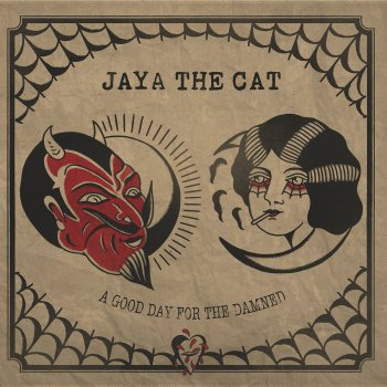 Jaya The Cat - A Good Day For The Damned Artwork