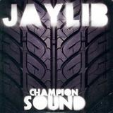 Jaylib - Champion Sound Artwork