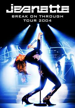 Jeanette - Break On Through Tour 2004